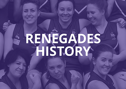 Renegades History
